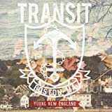 Songtexte von Transit - Young New England