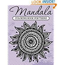 Mandala Coloring Book For Teens: Adult Coloring Book (Art Book Series)