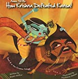 Amma, Tell Me How Krishna Defeated Kansa! (Amma Tell Me: Krishna Trilogy, Part 3)