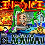 The Art of Blaowww [Explicit]