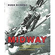 Midway by Hugh Bicheno (2007-04-01)