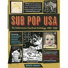 Sub Pop USA: The Subterraneanan Pop Music Anthology, 1980-1988