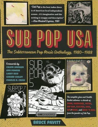 Sub Pop USA: The Subterranean Pop Music Anthology, 1980-1988 por Bruce Pavitt