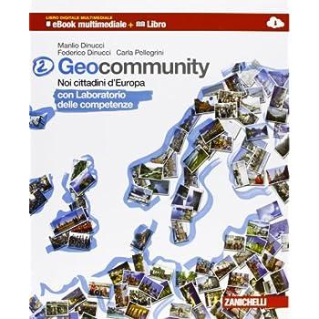 Geocommunity. Con Lab. Competenze. Multimediale. Per La Scuola Media. Con E-Book. Con Espansione Online: 2