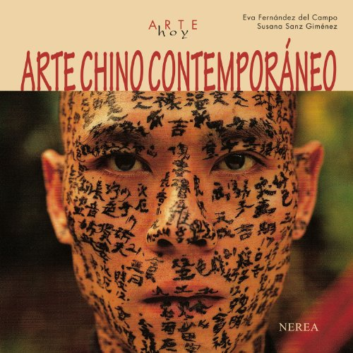 Arte Chino Contemporaneo (Arte Hoy) por Eva Fernandez Del Campo