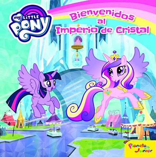 My Little Pony. Bienvenidos al Imperio de Cristal por My Little Pony