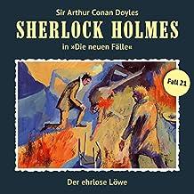 Der ehrlose Löwe (Sherlock Holmes - Die neuen Fälle 21)