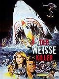 Der weisse Killer - The Last Jaws