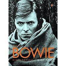David Bowie: Die Biografie