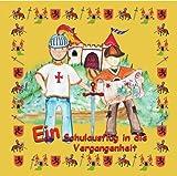 Ein Schulausflug in die Vergangenheit - Personalisiertes Kinderhörbuch - Unikat - CD - Mawinti - Mit dir in der Hauptrolle