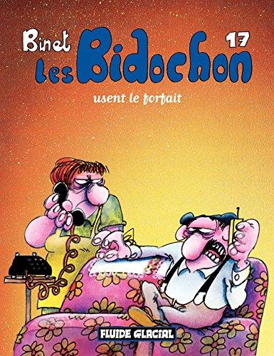 Lire Les Bidochon (Tome 17) - Usent le forfait epub pdf