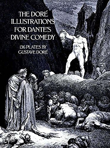 The Doré Illustrations for Dante's Divine Comedy (Dover Fine Art, History of Art) (English Edition) - 19th Century Engraving