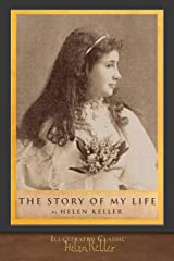 The Story of My Life: Illustrated Classic Paperback