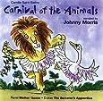 Saint-Saëns: Carnival of the Animals / Ravel: Mother Goose [Naxos Children's Classics]