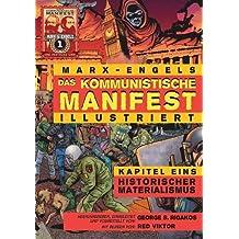 Das Kommunistische Manifest (Illustriert) - Kapitel Eins: Historischer Materialismus