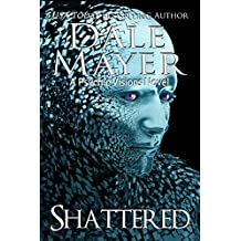 Shattered: A Psychic Visions Novel (English Edition)