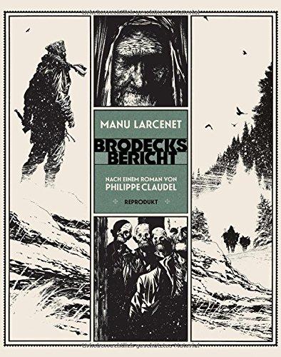 Brodecks Bericht: Nach einem Roman von Philippe Claudel