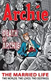 Archie: The Married Life Book 6 (The Married Life Series) by Paul Kupperberg front cover