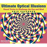 Ultimate Optical Illusions 2015 Day-to-Day Calendar: Visual Tricks to Challenge the Eye and Mind by Gianni A. Sarcone (2014-06-24)