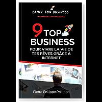 """🚀 Quel BUSINESS EN LIGNE choisir ? """"Le TOP 9 des business pour vivre la Vie de tes Rêves grâce à Internet """" Comparaison…"""
