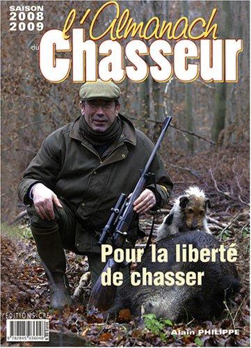 L'Almanach du chasseur par Alain Philippe