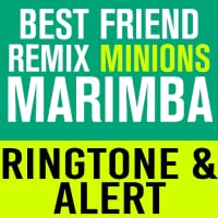 Best Friend Minion Mix Marimba Ringtone and Alert