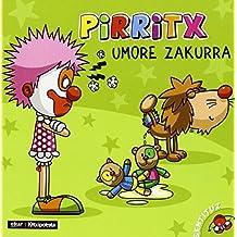 Pirritx umore zakurra (Nor gara?)