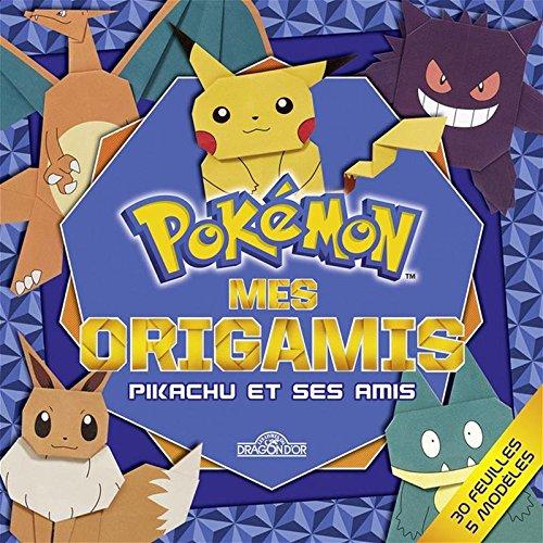 Mes origamis - Pikachu et ses amis par The Pokémon Company