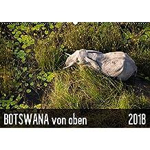 Botswana von oben (Wandkalender 2018 DIN A2 quer): Safari aus der Vogelperspektive (Monatskalender, 14 Seiten ) (CALVENDO Natur)