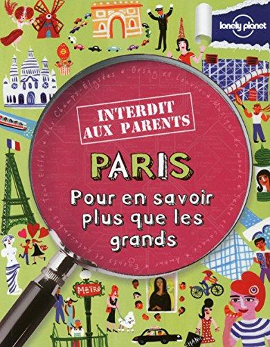 PARIS INTERDIT AUX PARENTS - POUR EN SAV...
