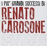 I Piu Grandi Successi Di Renato Carosone (Rimasterizzata)