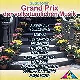 1. Südtiroler Grand Prix der volkstümlichen Musik