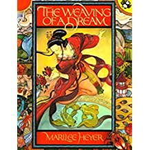 The Weaving of a Dream (Picture Puffin Books)