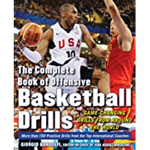 The Complete Book of Offensive Basketball Drills: Game-Changing Drills from Around the World (English Edition)
