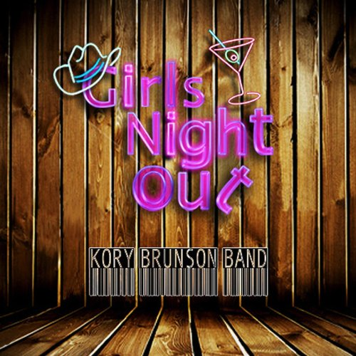 girls night out von kory brunson band bei amazon music. Black Bedroom Furniture Sets. Home Design Ideas