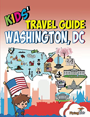 Washington, DC: The fun way to discoverWashington, DC - especially for kids (Kids' Travel Guide series Book 18) (English Edition) (Washington Dc-souvenirs)