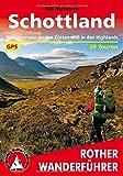 Schottland. Wanderungen an den Küsten und in den Highlands. 50 Touren. Mit GPS-Tracks (Rother Wanderführer) - Ralf Gantzhorn