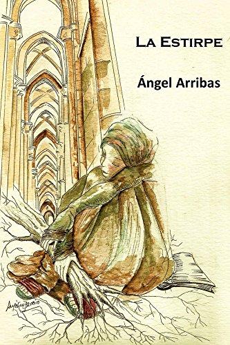 La Estirpe por Ángel Arribas
