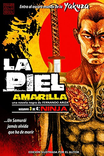 La Piel Amarilla: NINJA eBook: Fernando Ariza Abascal ...