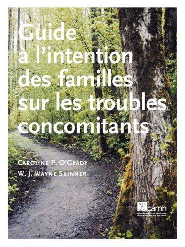 Guide L'Intention Des Familles Sur Les Troubles Concomitants