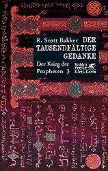 Der Tausendfältige Gedanke. Der Krieg der Propheten 03.