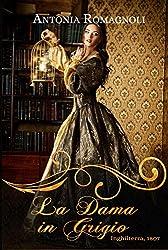 La dama in grigio (Ghost Ladies Vol. 1)