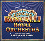 Songtexte von Circus Roncalli Royal Orchestra - Rocking and Rollin'