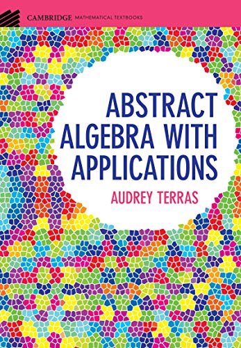 Abstract Algebra with Applications (Cambridge Mathematical Textbooks) (English Edition)