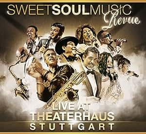 Sweet Soul Music Revue: Live at Theaterhaus Stuttgart