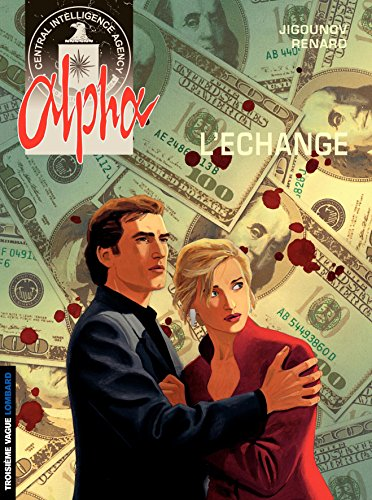 Télécharger en ligne Alpha - tome 1 - L'échange pdf, epub ebook
