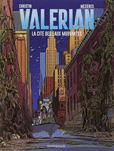 Valrian, Tome 1 : La cit des eaux mouvantes