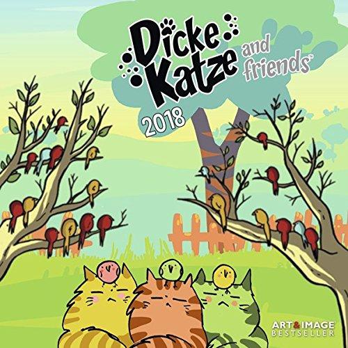 Dicke Katze and Friends 2018 - Kinderkalender, Cartoonkalender, Humorkalender  -  30 x 30 cm