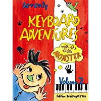 70 Keyboard Adventures with the Little Monster, Vol.2 - piano - (EB 8786)