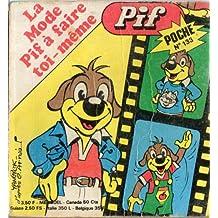 Pif poche n° 133 - 09/1976 - La mode Pif à faire toi-même
